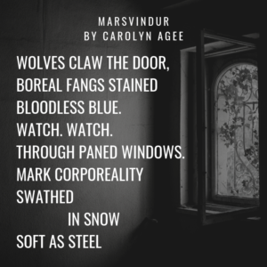 Wolves claw the door, boreal fangs stained bloodless blue. Watch. Watch. Through paned windows. Mark corporeality swathed in snow soft as steel.