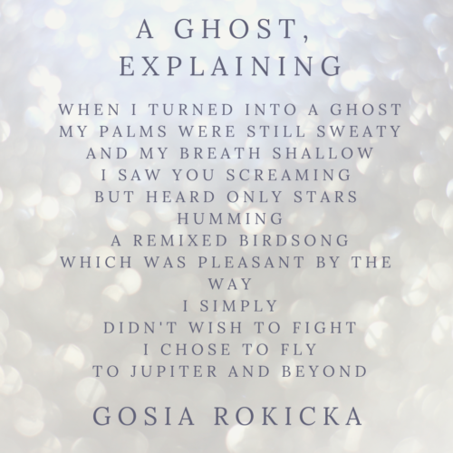 A GHOST, EXPLAINING