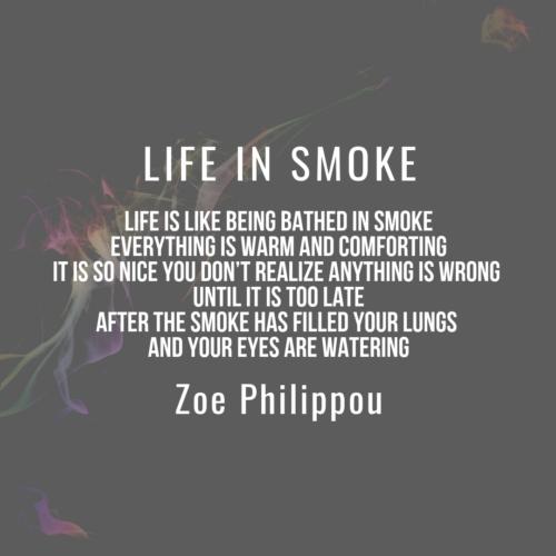 life in smoke